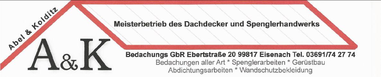 Abel & Kolditz Meisterbetrieb des Dachdecker und Spenglerhandwerks in Eisenach